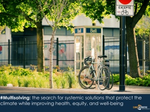 Multisolving Webinar – Climate Solutions That Improve Health, Security, and Equity